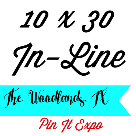 10 x 30 In-Line Booth Pin It Expo 2017 The Woodlands