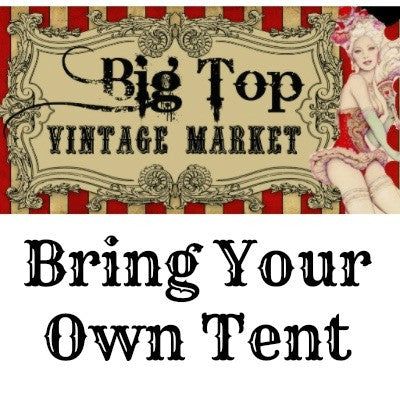 Bring Your Own Tent - Outdoor Spot - Old Town Spring - November 4 & 5 2017