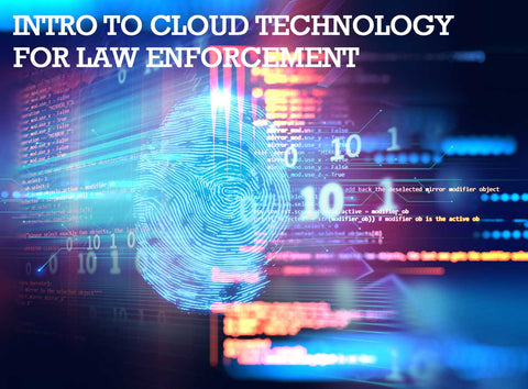 INTRO TO CLOUD FOR LAW ENFORCEMENT - BY JAKE LAHMANN
