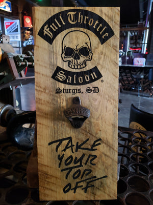 "FTS ""Take Your Top Off"" wooden bottle opener"
