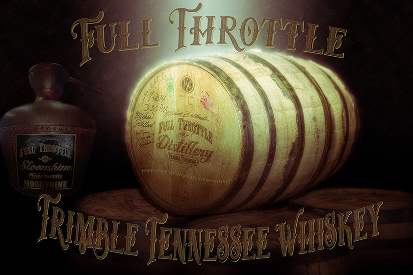 Your Own Barrel of Full Throttle Trimble Tennessee Whiskey