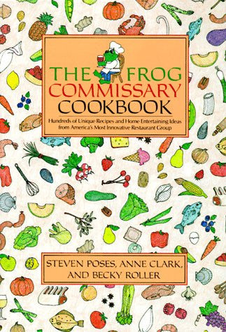 The Frog/Commissary Cookbook
