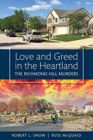 Love and Greed in the Heartland (AVAILABLE 8/15)