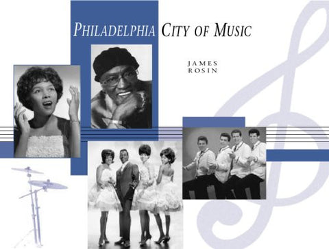 Philadelphia: City of Music