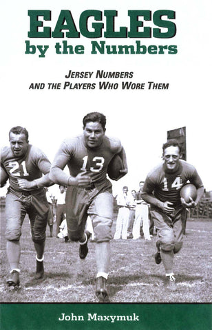 Eagles by the Numbers: Jersey Numbers and the Players Who Wore Them