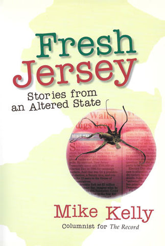 Fresh Jersey: Stories from an Altered State