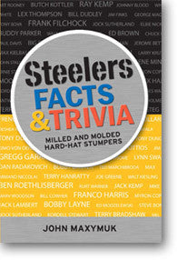 Steelers Facts and Trivia: Milled and Molded Hard-Hat Stumpers