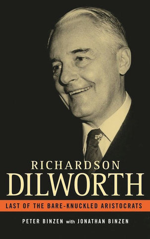 Richardson Dilworth: Last of the Bare-Knuckled Aristocrats