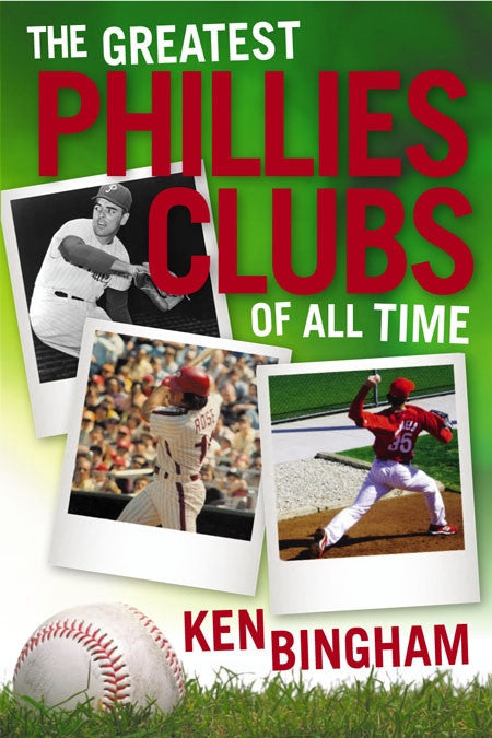 The Greatest Phillies Clubs of All Time