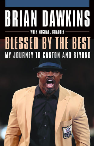 Blessed By the Best: My Journey to Canton and Beyond