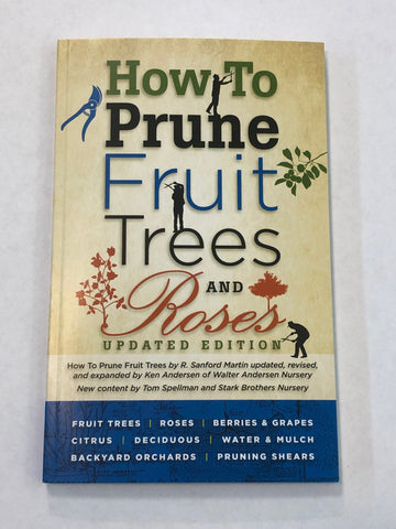 How To Prune Fruit Trees and Roses FREE FIRST CLASS SHIPPING!