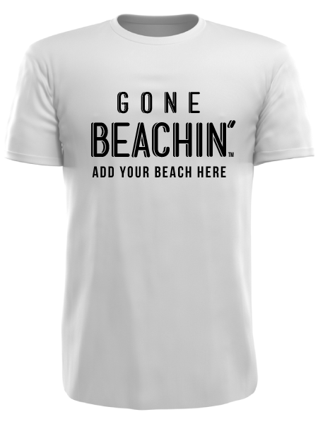Gone Beachin' Custom Tee | Add Your Favorite Beachin' Spot , Tees - GBAC, Gone Beachin' Apparel Co.