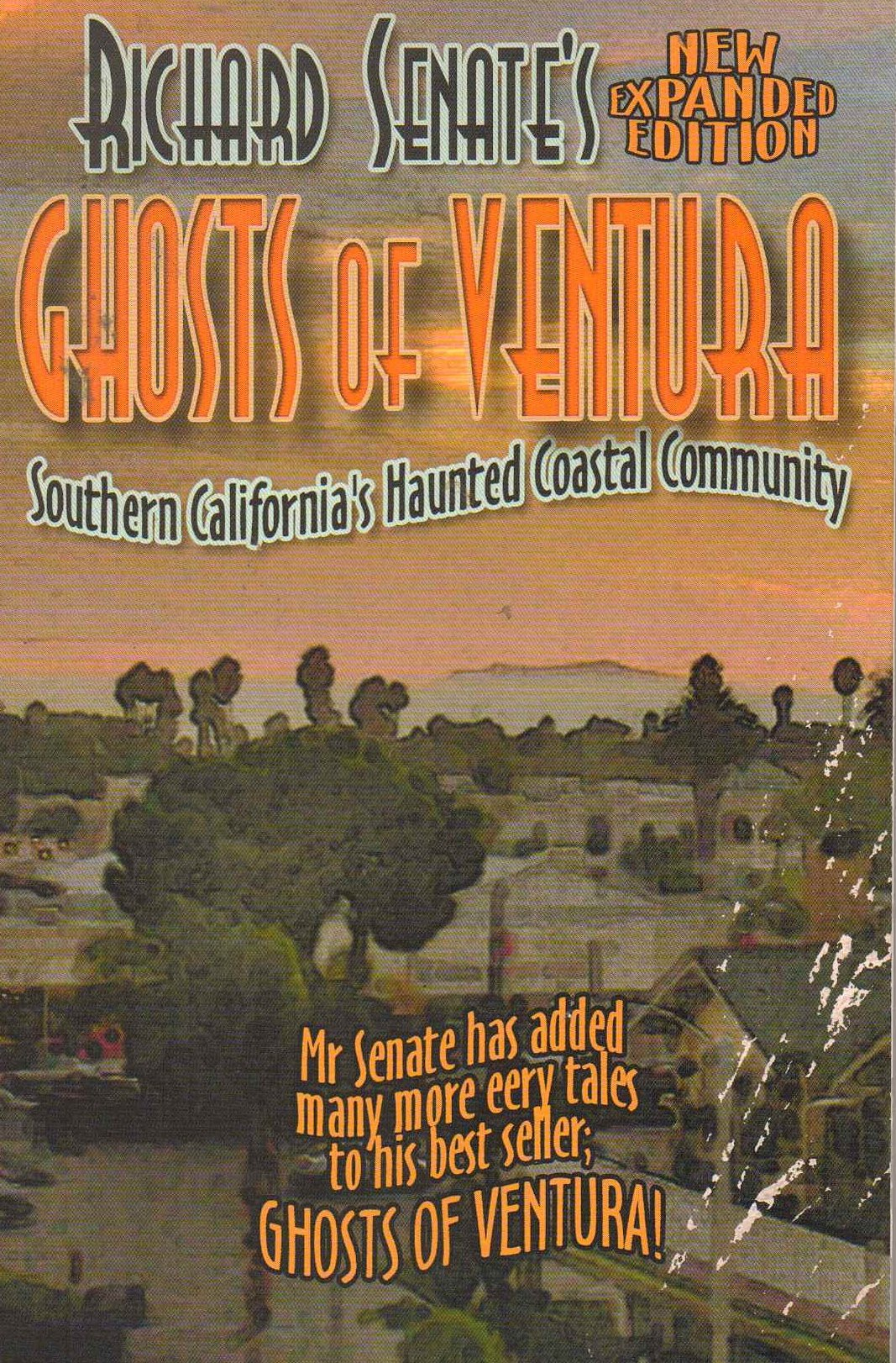 Richard Senate's Ghosts of Ventura