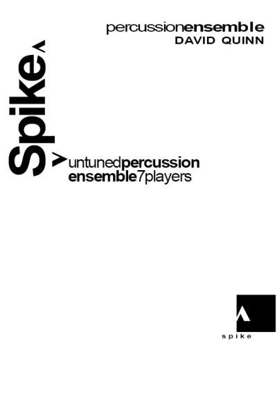 SPIKE for Percussion Ensemble - Beginner/Intermediate