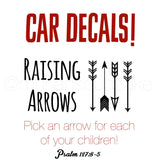 Raising Arrows Vinyl Decal