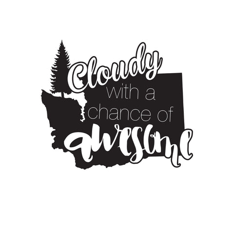 Cloudy With a Chance of Awesome