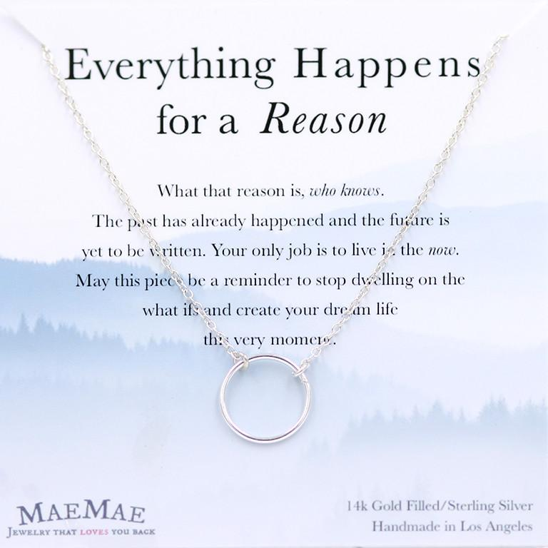 Everything Happens For A Reason Necklace - Silver