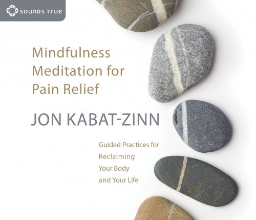Mindfulness Meditation for Pain CD