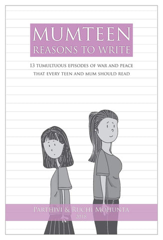 Mumteen Reasons To Write Hardcover – 2018