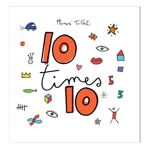 10 Times 10 by Hervé Tullet - Junior Edition