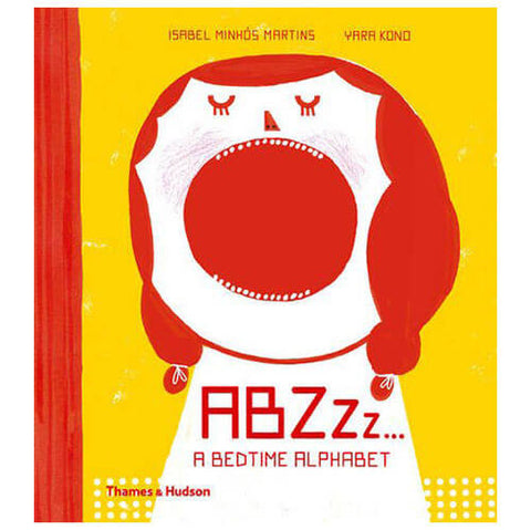 ABZZz... A Bedtime Alphabet by Isabel Minhós Martins & Yara Kono - Junior Edition  - 1