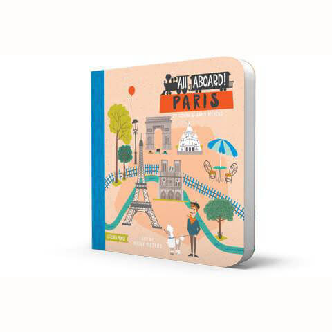 All Aboard! Paris by Haily & Kevin Meyers - Junior Edition