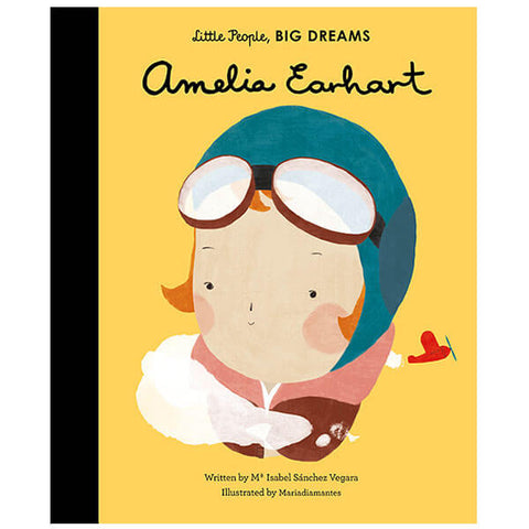 Amelia Earhart (Little People Big Dreams) by Isabel Sanchez Vegara & Maria Diamantes - Junior Edition