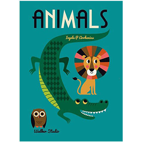 Animals: A Stylish Big Picture Book For All Ages by Ingela P. Arrhenius - Junior Edition