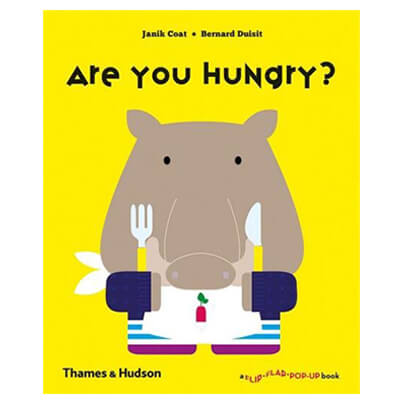 Are You Hungry? by Janik Coat & Bernard Duisit