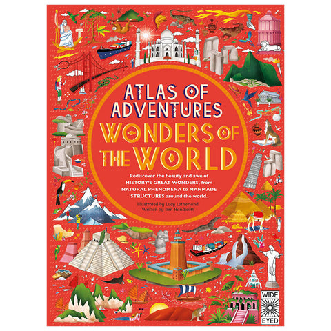 Atlas Of Adventures Wonders Of The World by Lucy Letherland