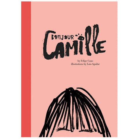 Bonjour Camille By Felipe Cano & Laia Aguilar - Junior Edition
