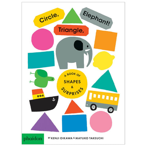 Circle, Triangle, Elephant! by Kenji Oikawa & Mayuko Takeuchi - Junior Edition