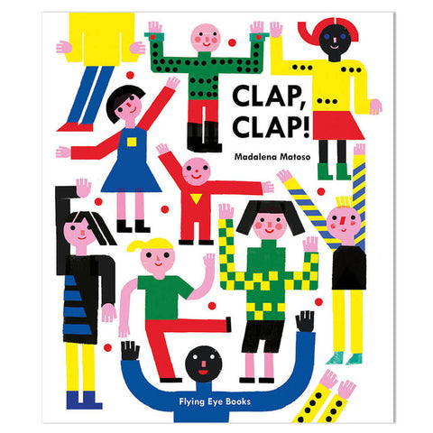 Clap, Clap! by Madalena Matoso - Junior Edition  - 1