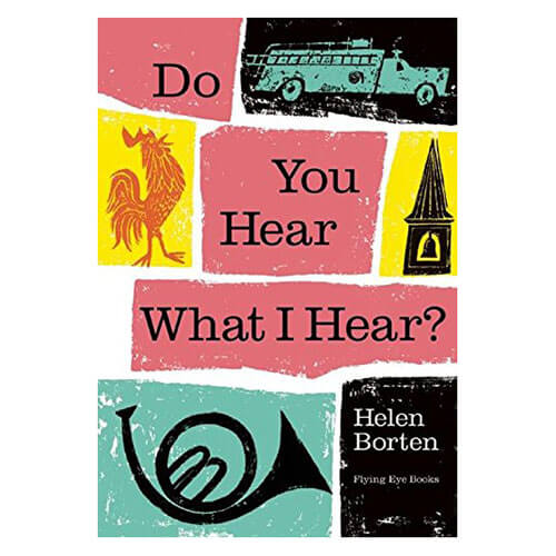 Do You Hear What I Hear? by Helen Borten - Junior Edition