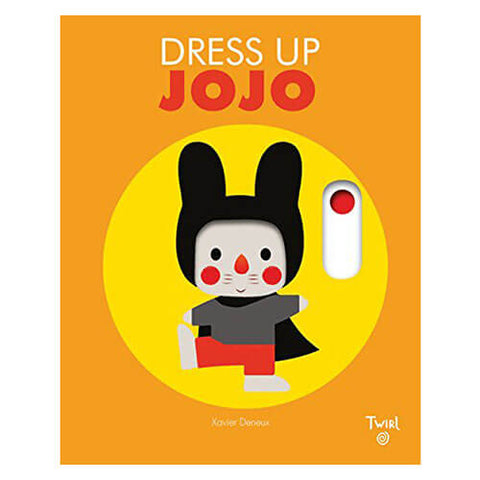 Dress Up Jojo by Xavier Deneux - Junior Edition