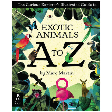 Exotic Animals A to Z by Marc Martin - Junior Edition  - 1