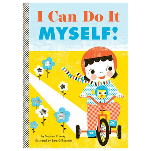 I Can Do It Myself! by Stephen Krensky & Sara Gillingham - Junior Edition