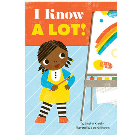 I Know A Lot! by Stephen Krensky & Sara Gillingham - Junior Edition