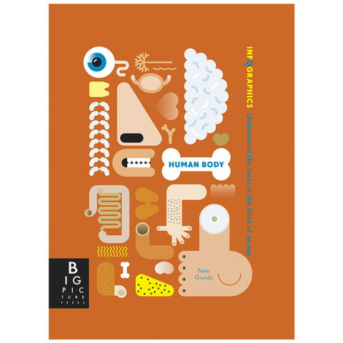 Infographics: Human Body by Peter Grundy - Junior Edition  - 2