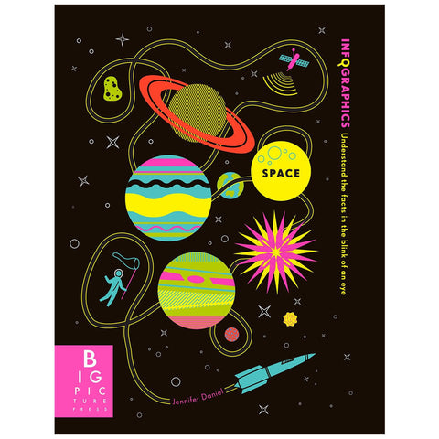 Infographics: Space by Jennifer Daniel - Junior Edition  - 1