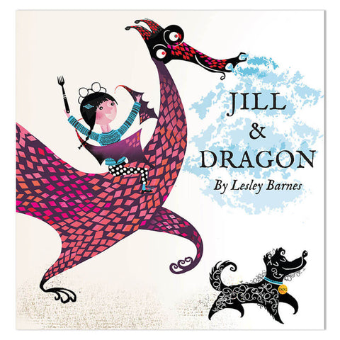 Jill And Dragon by Lesley Barnes - Junior Edition