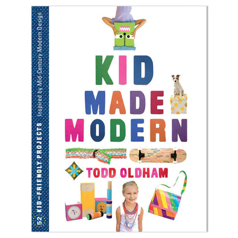 Kid Made Modern by Todd Oldham - Junior Edition  - 1