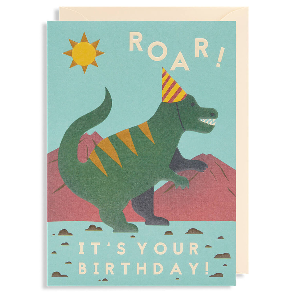 Roar! It's Your Birthday Greetings Card by Naomi Wilkinson for Lagom Design - Junior Edition