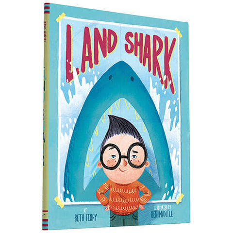 Land Shark By Beth Ferry & Ben Mantle - Junior Edition