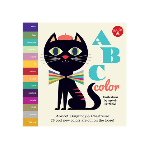 Little Concepts: ABC Color by Ingela P. Arrhenius