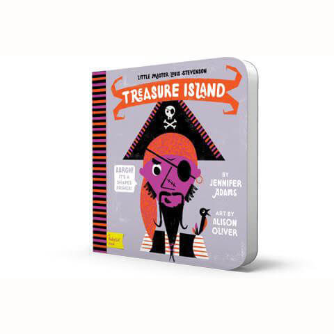Little Master Louis Stevenson: Treasure Island - BabyLit by Jennifer Adams - Junior Edition