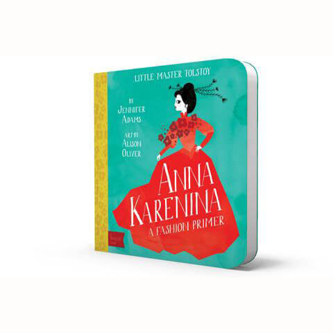 Little Master Tolstoy: Anna Karenina - BabyLit by Jennifer Adams - Junior Edition
