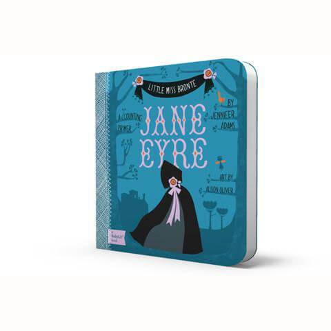 Little Miss Brontë: Jane Eyre - BabyLit by Jennifer Adams - Junior Edition