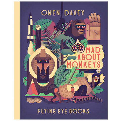Mad About Monkeys by Owen Davey - Junior Edition  - 1
