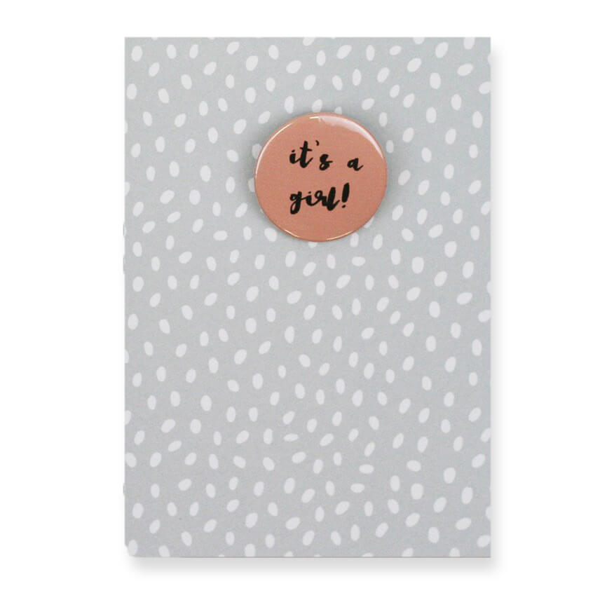 It's A Girl Badge Greetings Card by Nancy & Betty Studio - Junior Edition